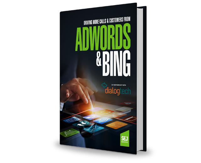 Driving More Calls and Customers from AdWords and Bing