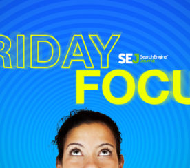 SEJ Is Launching a New Column Dedicated to Self-Care: Friday Focus